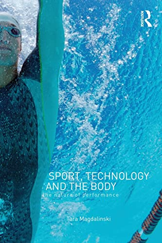 9780415378765: Sport, Technology and the Body: The Nature of Performance (Ethics And Sport)