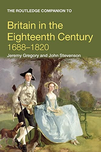 9780415378833: The Routledge Companion to Britain in the Eighteenth Century, 1688-1820 (Routledge Companions to History)