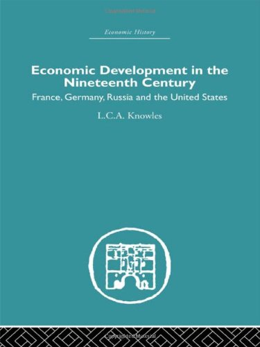 9780415379175: Economic Development in the Nineteenth Century: France, Germany, Russia and the United States (Economic History)