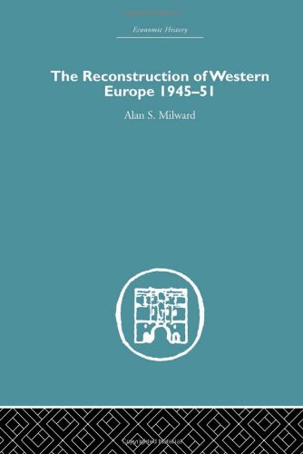 9780415379229: The Reconstruction of Western Europe 1945-1951 (Economic History)