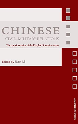 9780415379328: Chinese Civil-Military Relations: The Transformation of the People's Liberation Army (Asian Security Studies)