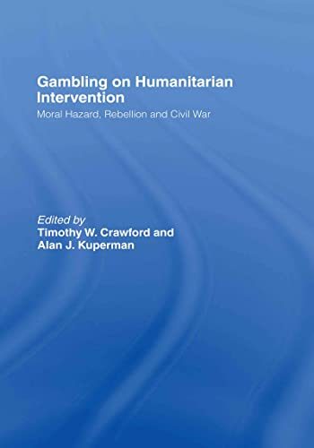 9780415379465: Gambling on Humanitarian Intervention (Association for the Study of Nationalities)