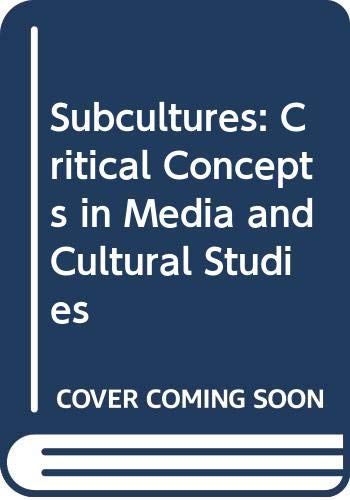 9780415379571: Subcultures: Critical Concepts in Media and Cultural Studies