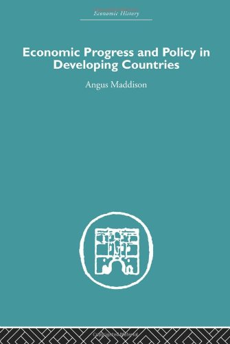 9780415379892: Economic Progress and Policy in Developing Countries (Economic History) (Volume 2)