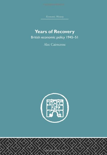 9780415379991: Economic Policy and Public Finance: Years of Recovery: British Economic Policy 1945-51 (Economic History) (Volume 5)