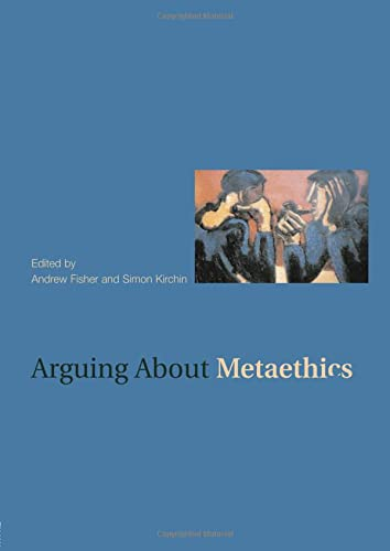 9780415380270: Arguing about Metaethics (Arguing About Philosophy)