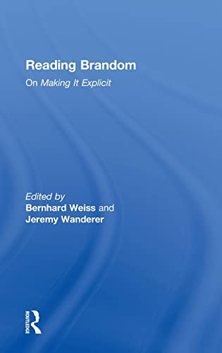 9780415380362: Reading Brandom: On Making It Explicit