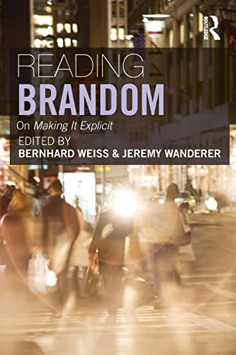 9780415380379: Reading Brandom: On Making It Explicit