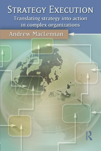 9780415380560: Strategy Execution: Translating Strategy into Action in Complex Organizations