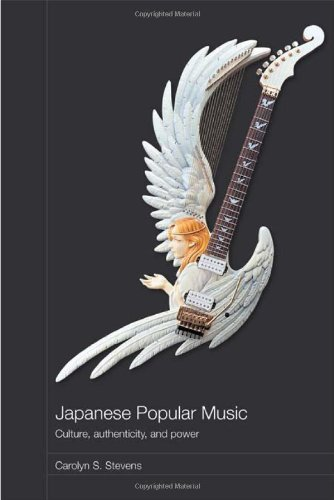 9780415380577: Japanese Popular Music: Culture, Authenticity and Power (Media, Culture and Social Change in Asia Series)
