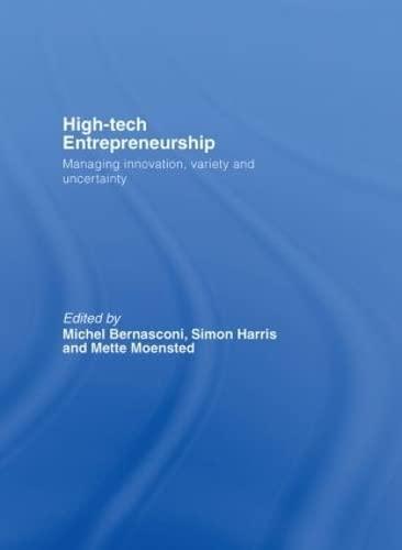 9780415380584: High-Tech Entrepreneurship: Managing Innovation, Variety and Uncertainty