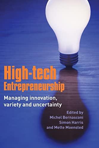 9780415380591: High-Tech Entrepreneurship: Managing Innovation, Variety and Uncertainty