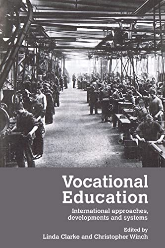 Vocational Education International Approaches, Developments and Systems