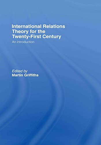 9780415380751: International Relations Theory for the Twenty-First Century: An Introduction