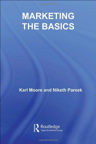Marketing: The Basics: Moore, Karl and