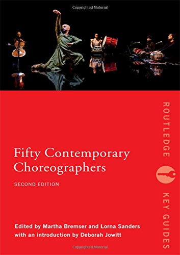 9780415380812: Fifty Contemporary Choreographers (Routledge Key Guides)