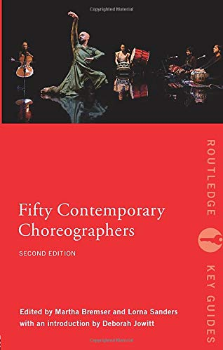 9780415380829: Fifty Contemporary Choreographers (Routledge Key Guides)