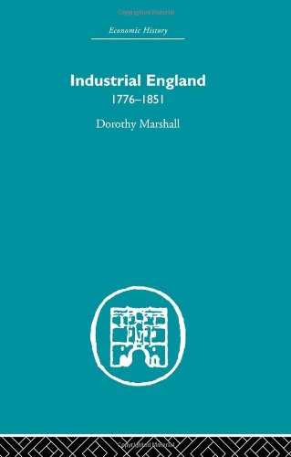 9780415381093: Industrial England, 1776-1851 (Development of English Society) (Volume 18)