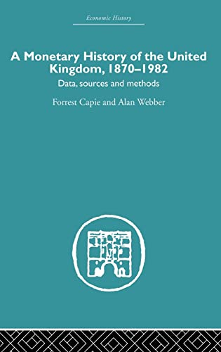 9780415381154: Finance, Money and Banking: A Monetary History of the United Kingdom: 1870-1982