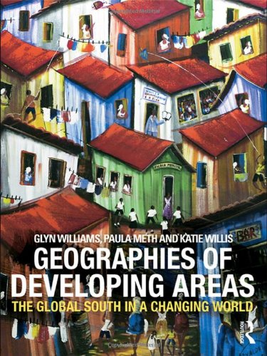 9780415381239: Geographies of Developing Areas: The Global South in a Changing World