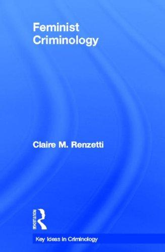 9780415381437: Feminist Criminology (Key Ideas in Criminology)