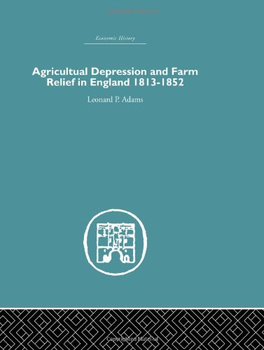 Agriculture: Agricultural Depression and Farm Relief in: Leonard P. Adams