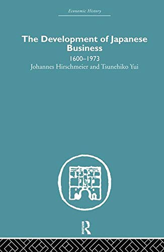 9780415381505: Asia: The Development of Japanese Business: 1600-1973 (Economic History)