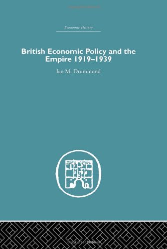 9780415381901: Colonial and Imperial: British Economic Policy and Empire, 1919-1939 (Historical Problems: Studies and Documents)