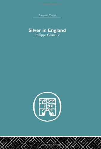 9780415382151: Finance, Money and Banking: Silver in England (Economic History)