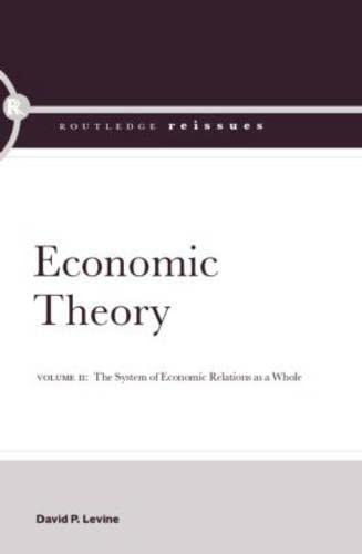 9780415382953: Economic Theory: Volume 2: The System of Economic Relations as a Whole