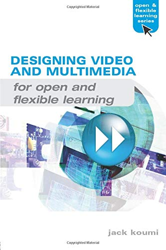 9780415383035: Designing Video and Multimedia for Open and Flexible Learning (Open and Flexible Learning Series)