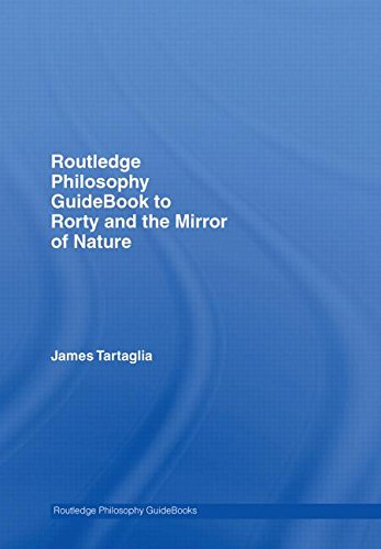9780415383301: Routledge Philosophy GuideBook to Rorty and the Mirror of Nature (Routledge Philosophy GuideBooks)