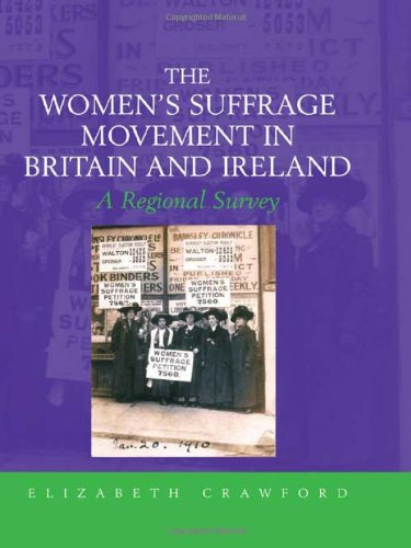 9780415383325: The Women's Suffrage Movement in Britain and Ireland: A Regional Survey (Women's and Gender History)