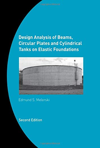 Design Analysis of Beams, Circular Plates and: Edmund S. Melerski