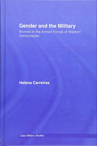 9780415383585: Gender and the Military: Women in the Armed Forces of Western Democracies (Cass Military Studies)