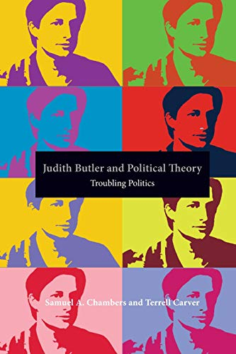 9780415383660: Judith Butler and Political Theory: Troubling Politics