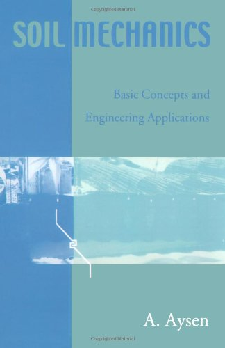9780415383936: Soil Mechanics: Basic Concepts and Engineering Applications
