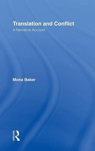 9780415383950: Translation and Conflict: A Narrative Account