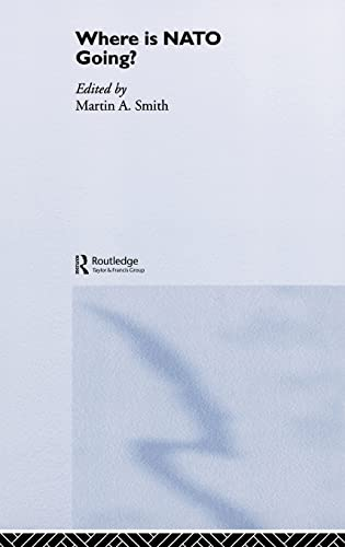 9780415384148: Where is Nato Going?