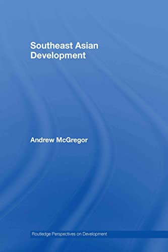 9780415384162: Southeast Asian Development (Routledge Perspectives on Development) (Volume 4)