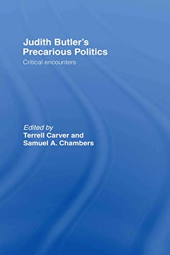 9780415384421: Judith Butler's Precarious Politics: Critical Encounters