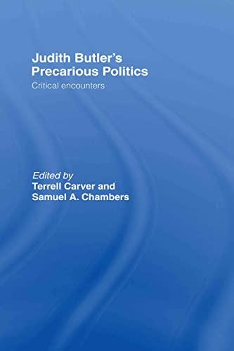 9780415384421: Judith Butler's Precarious Politics: Critical Encounters