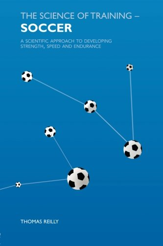 9780415384476: The Science of Training - Soccer: A Scientific Approach to Developing Strength, Speed and Endurance