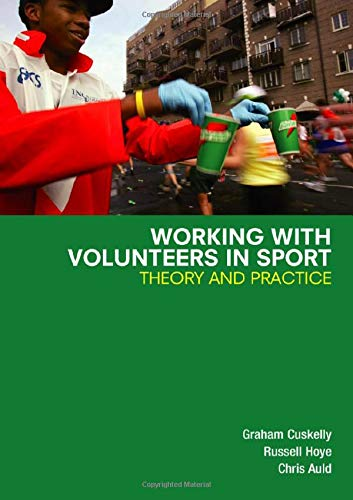 9780415384520: Working with Volunteers in Sport: Theory and Practice