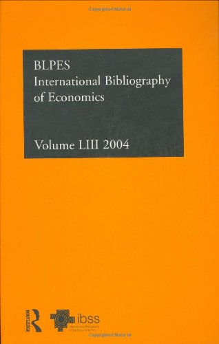 IBSS: Economics 2004: Volume 53: International Bibliography of the Social Sciences (Hardback)