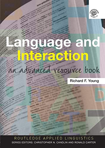 9780415385534: Language and Interaction: An Advanced Resource Book (Routledge Applied Linguistics)