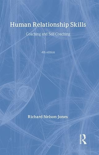 9780415385862: Human Relationship Skills: Coaching and Self-Coaching