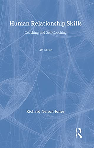 Human Relationship Skills: Coaching and Self-Coaching (0415385865) by Richard Nelson-Jones