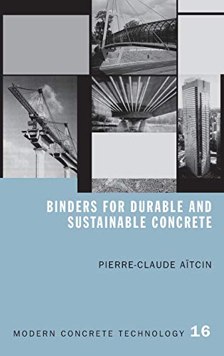 9780415385886: Binders for Durable and Sustainable Concrete (Modern Concrete Technology)
