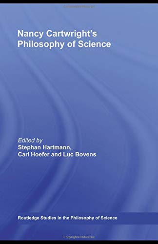 9780415386005: Nancy Cartwright's Philosophy of Science (Routledge Studies in the Philosophy of Science)